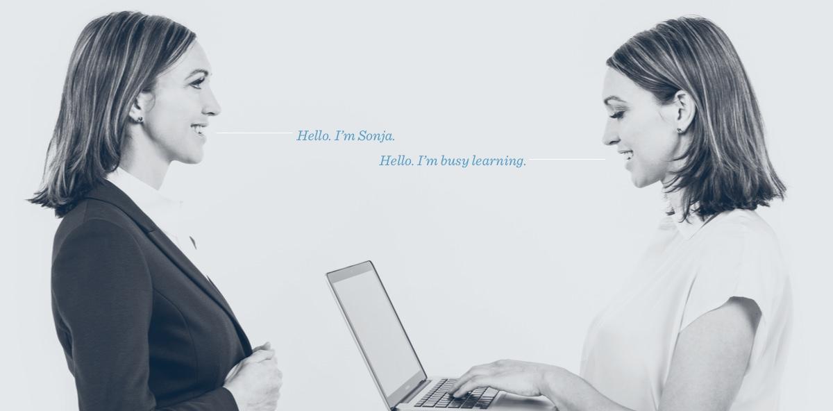 Hello. I'm Sonja. -- Hello. I'm busy learning.
